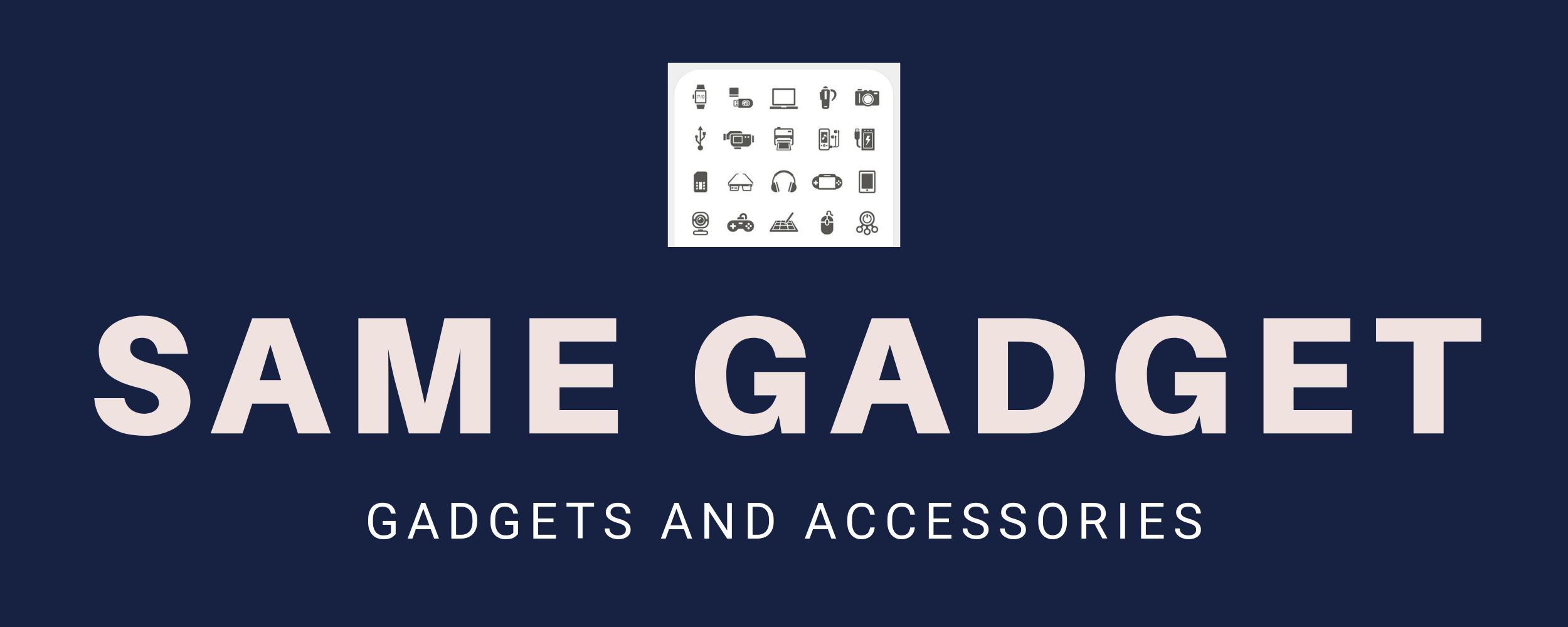 Same Gadget